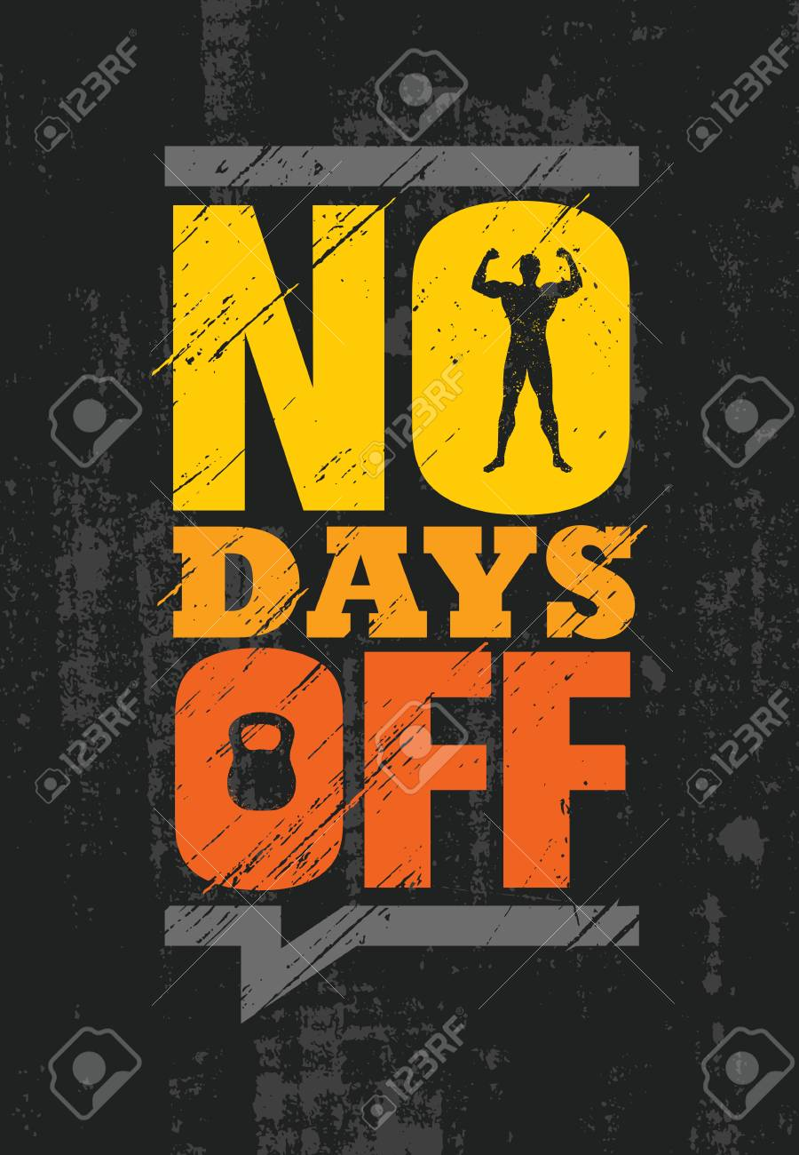 No Days Off. Fitness Gym Muscle Workout Motivation Quote Poster Vector Concept. - 114806995