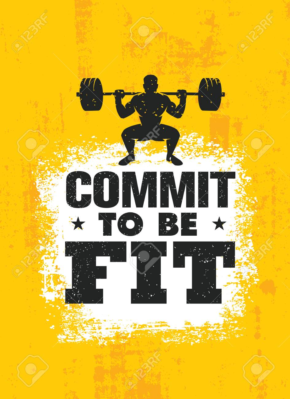 Commit To Be Fit Inspiring Workout And Fitness Gym Motivation