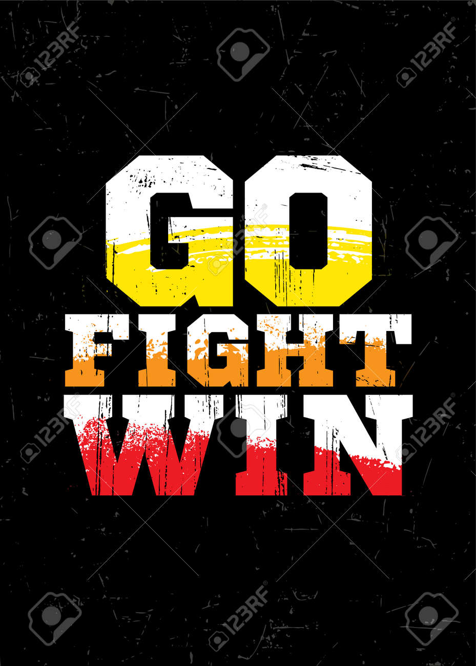 Go. Fight. Win. Cheerleaders Typography Inspiring Workout Motivation Quote Banner. Grunge Illustration On Rough Wall Urban Background - 167390713
