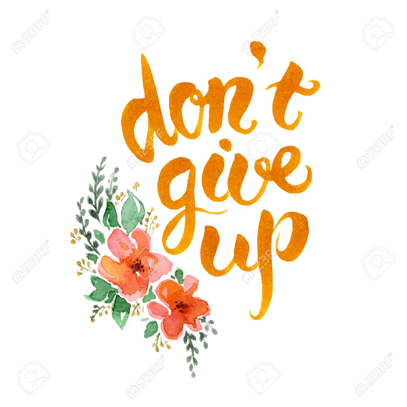 Dont Give Up Hand Drawn Letteringmotivational Watercolor Poster