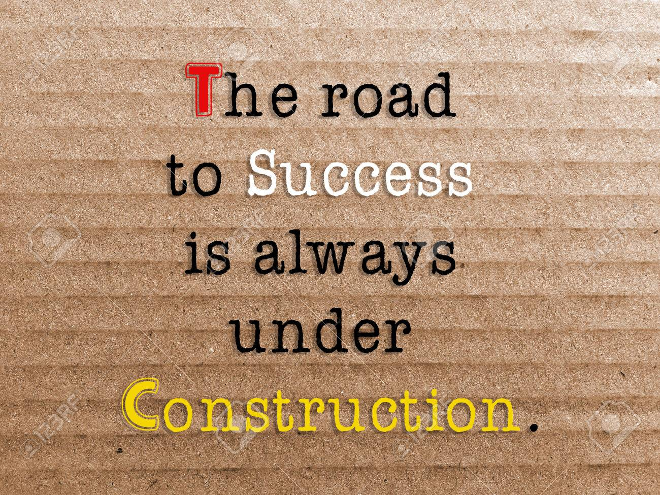 inspirational quotes the road to success is always under construction stock photo 55495204