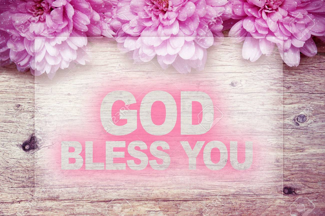 Pink Flowers On Wooden With Word God Bless You Stock Photo Picture