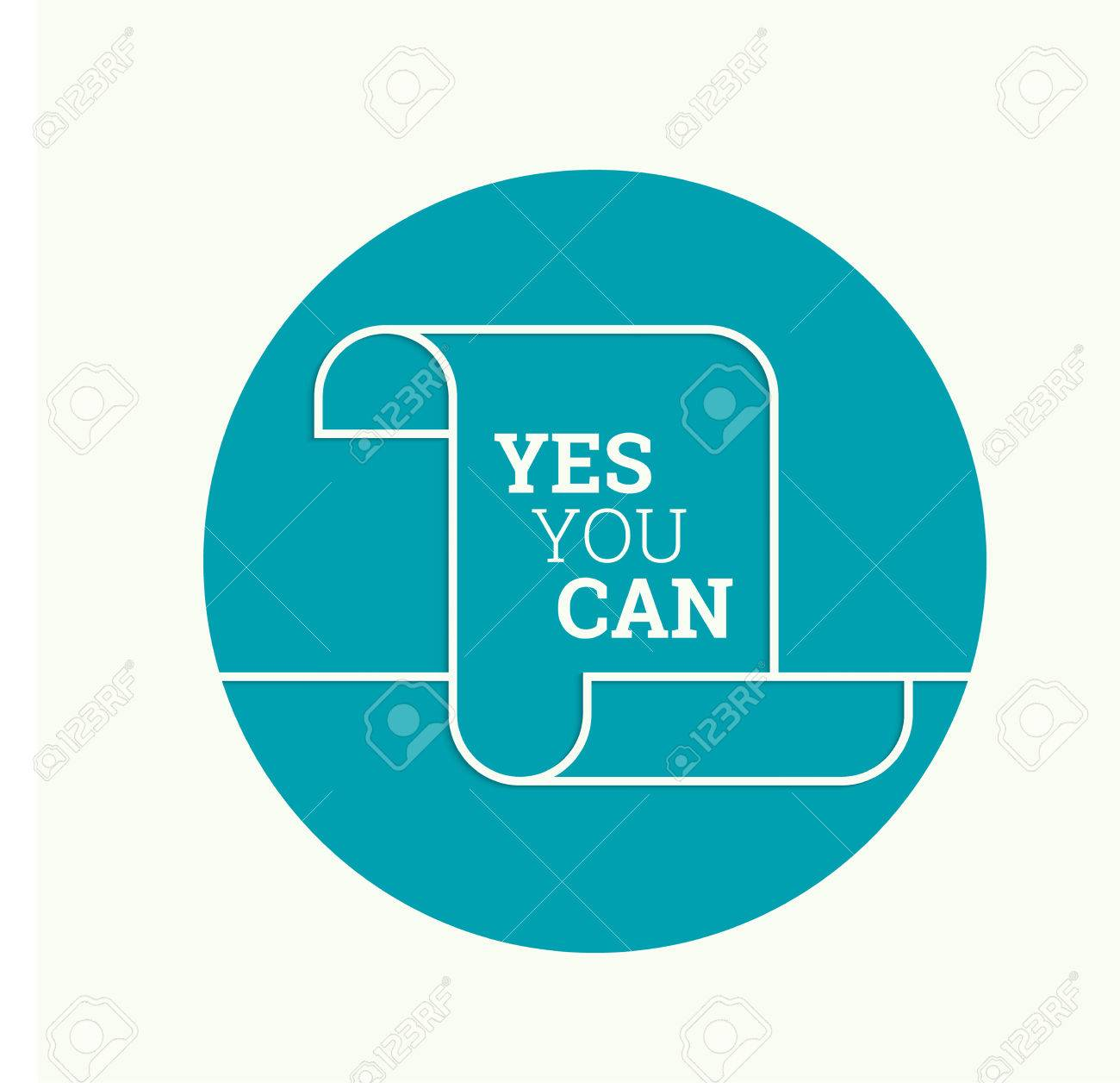 Inspirational Quote. Yes You Can. Wise Saying In Blank Scroll ...