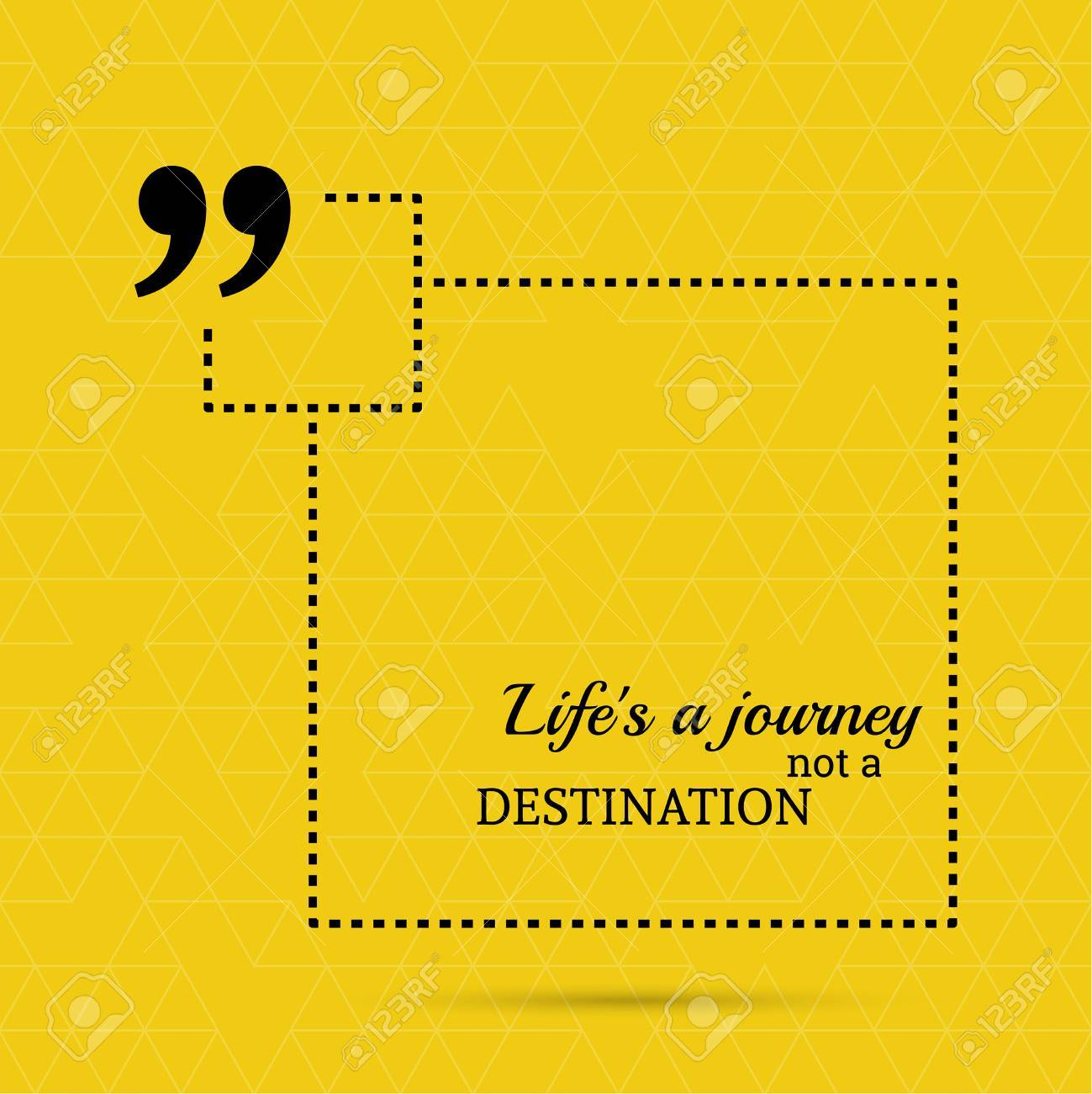 Inspirational Quote Life Is A Journey Not A Destination Wise
