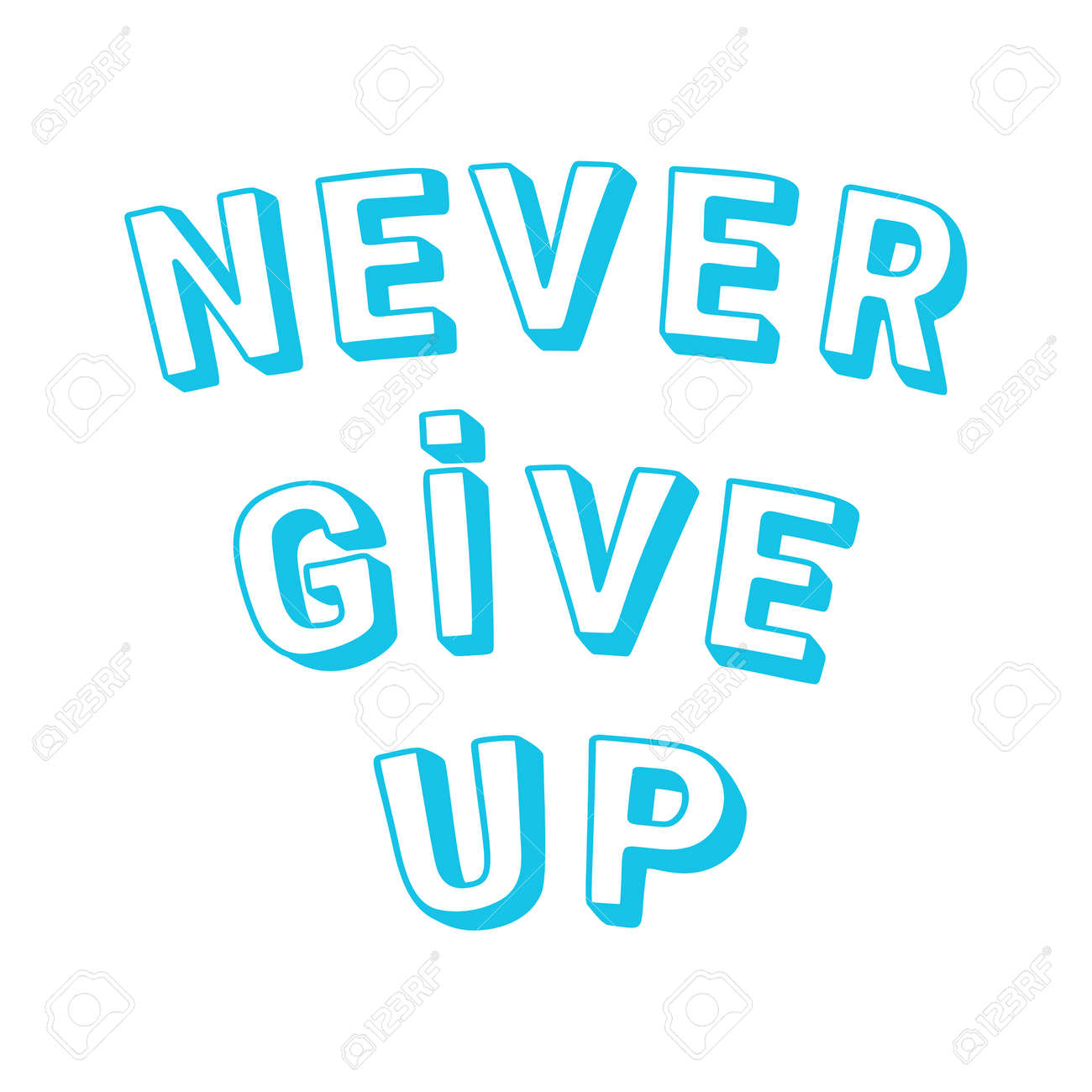 Never give up. - 172797810