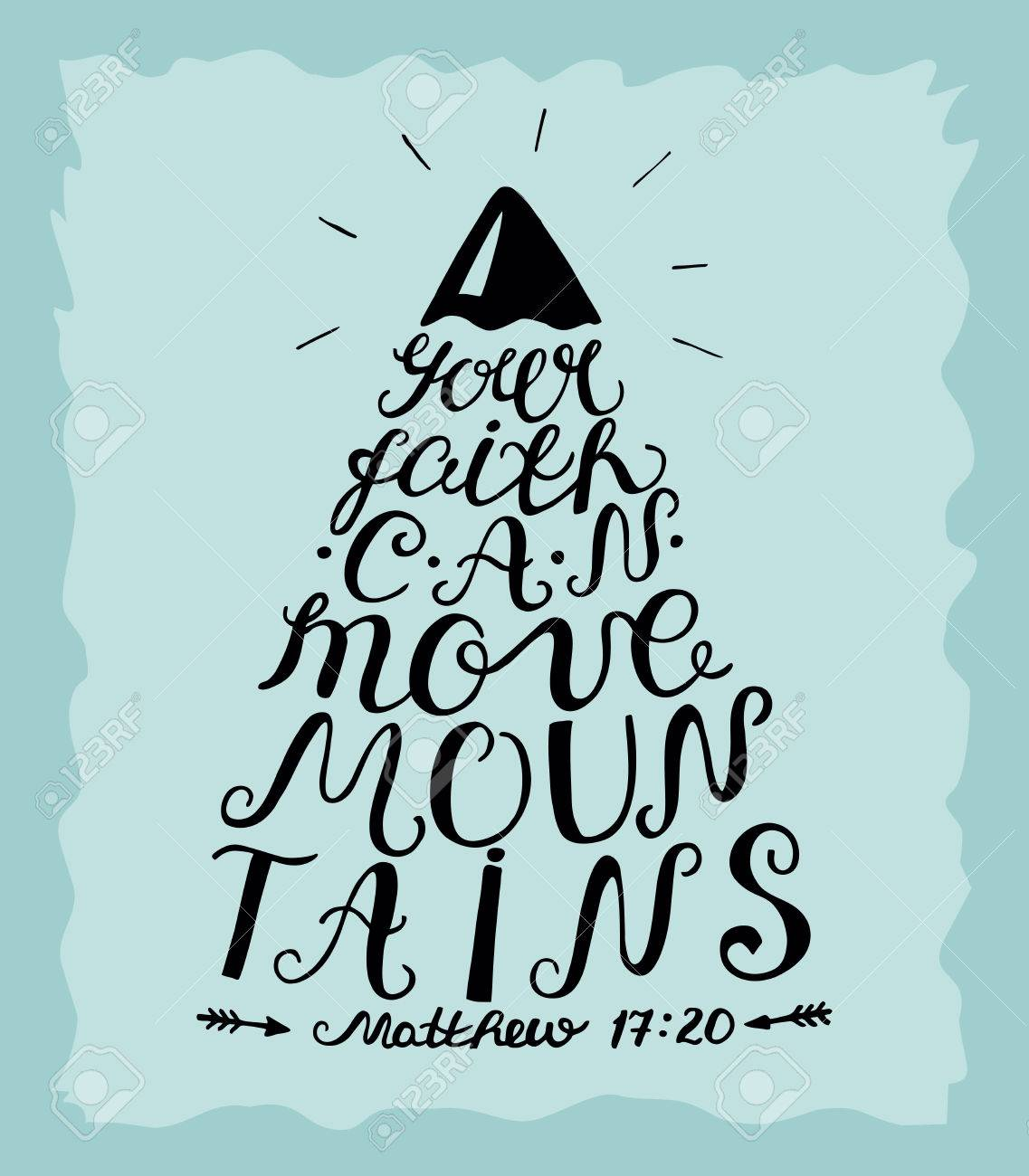 Hand Lettering Your Faith Can Move Mountains. Bible Verse. Christian ...