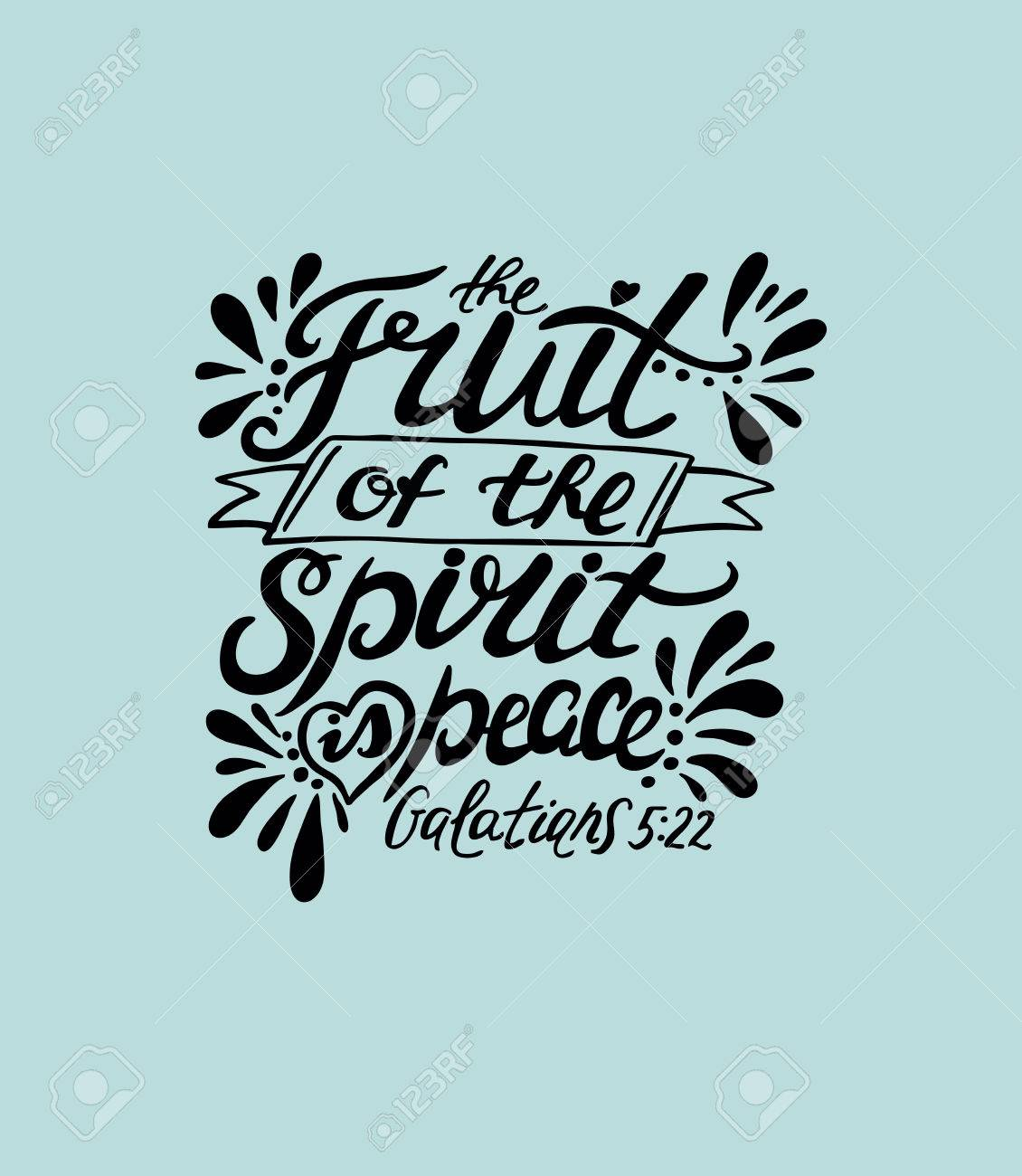 Hand lettering The fruit of the spirit is peace. Bible verse. Christian poster. New Testament. Galatians - 72945342
