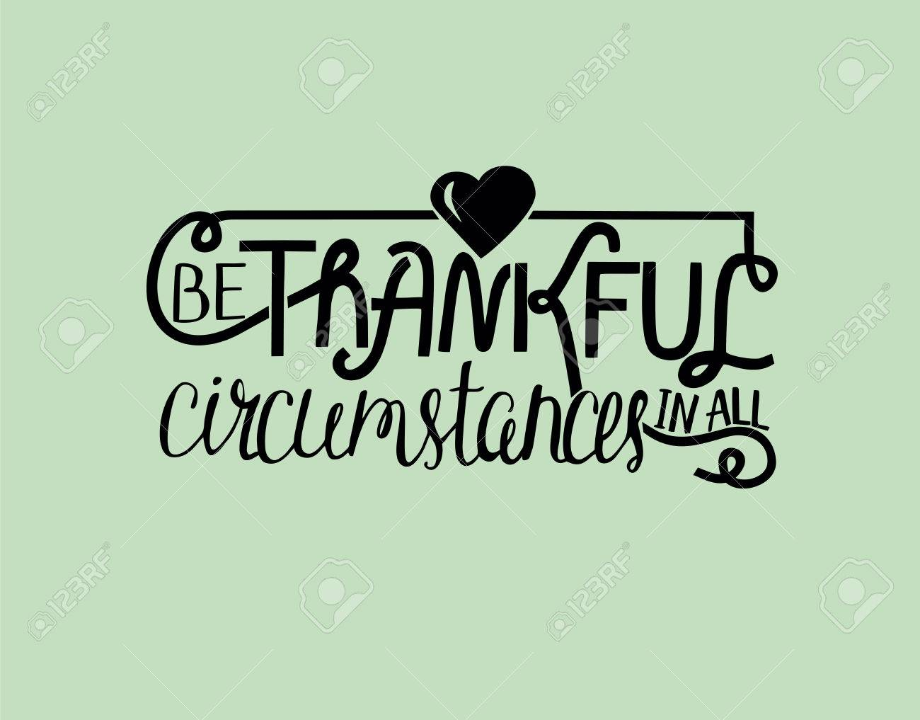 Superieur Manual Lettering Be Thankful With Heart. Biblical Background. Christian  Poster. Quote Stock Vector