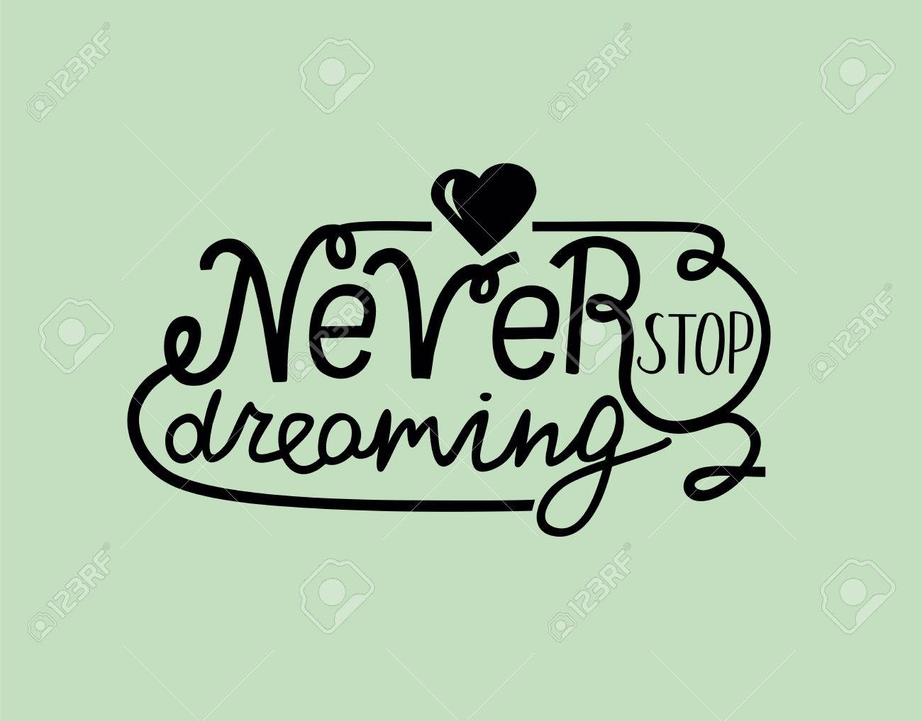 Letras De Mano Nunca Dejes De Soñar Con El Corazón Frases Motivacionales