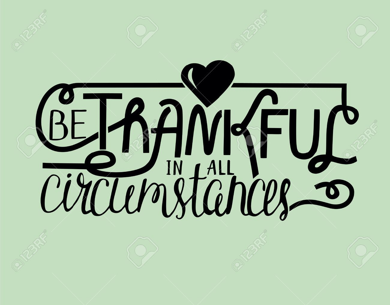 Superieur Hand Lettering Be Thankful With Heart. Biblical Background. Christian  Poster. Quote Stock Vector