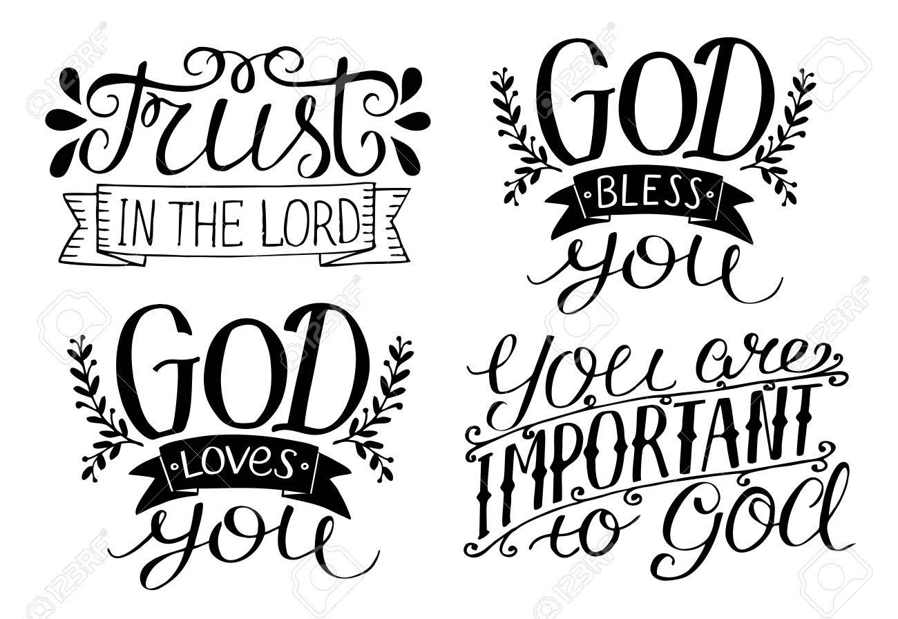 4 Hand lettering God Bless you. God loves you. Trust in the Lord. You are important to God. Biblical background. Christian poster. Card. Modern calligraphy - 82730859