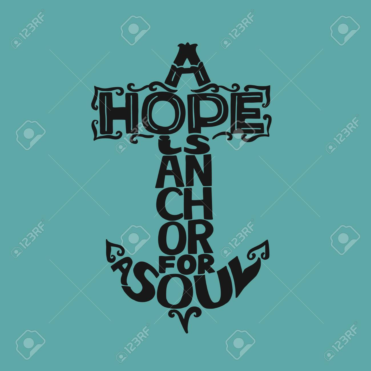 Scripture. Hand Lettering A Hope Is Anchor For The Soul On A Blue  Background. Christian Poster