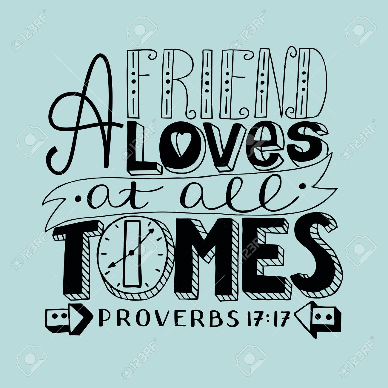 Hand Lettering A Friend Loves At All Times With Boy. Bible Verse ...