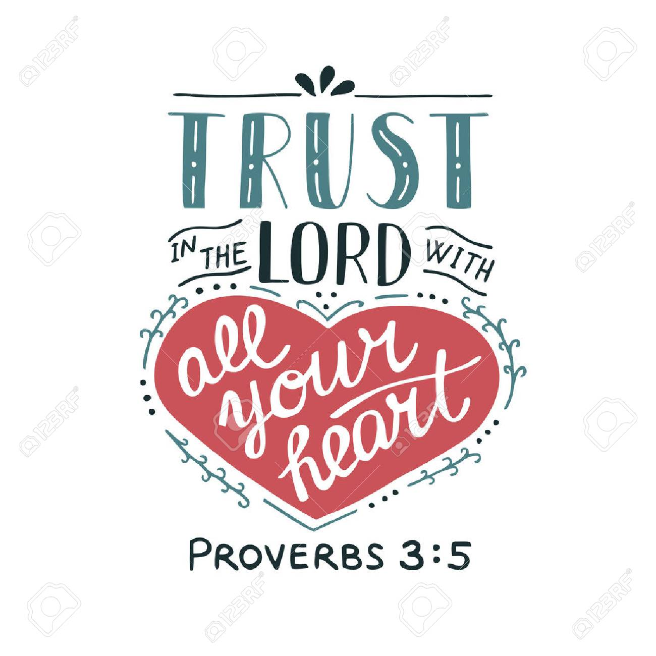 Hand lettering Trust in the Lord with your heart. Biblical background. Christian poster. New Testament. Scripture. Card. Modern calligraphy Proverbs - 92027281