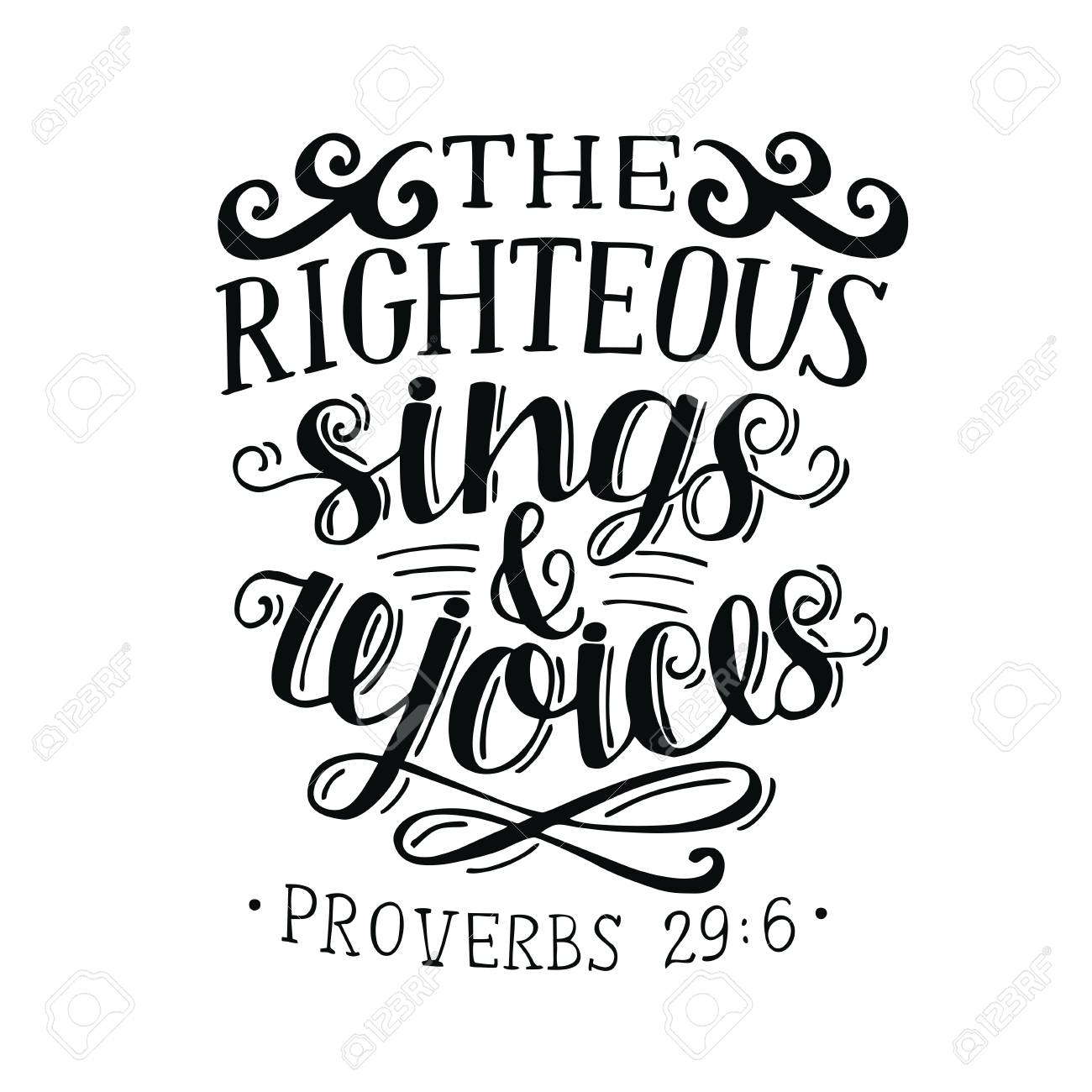 Hand lettering The righteous sings and rejoces  Biblical background