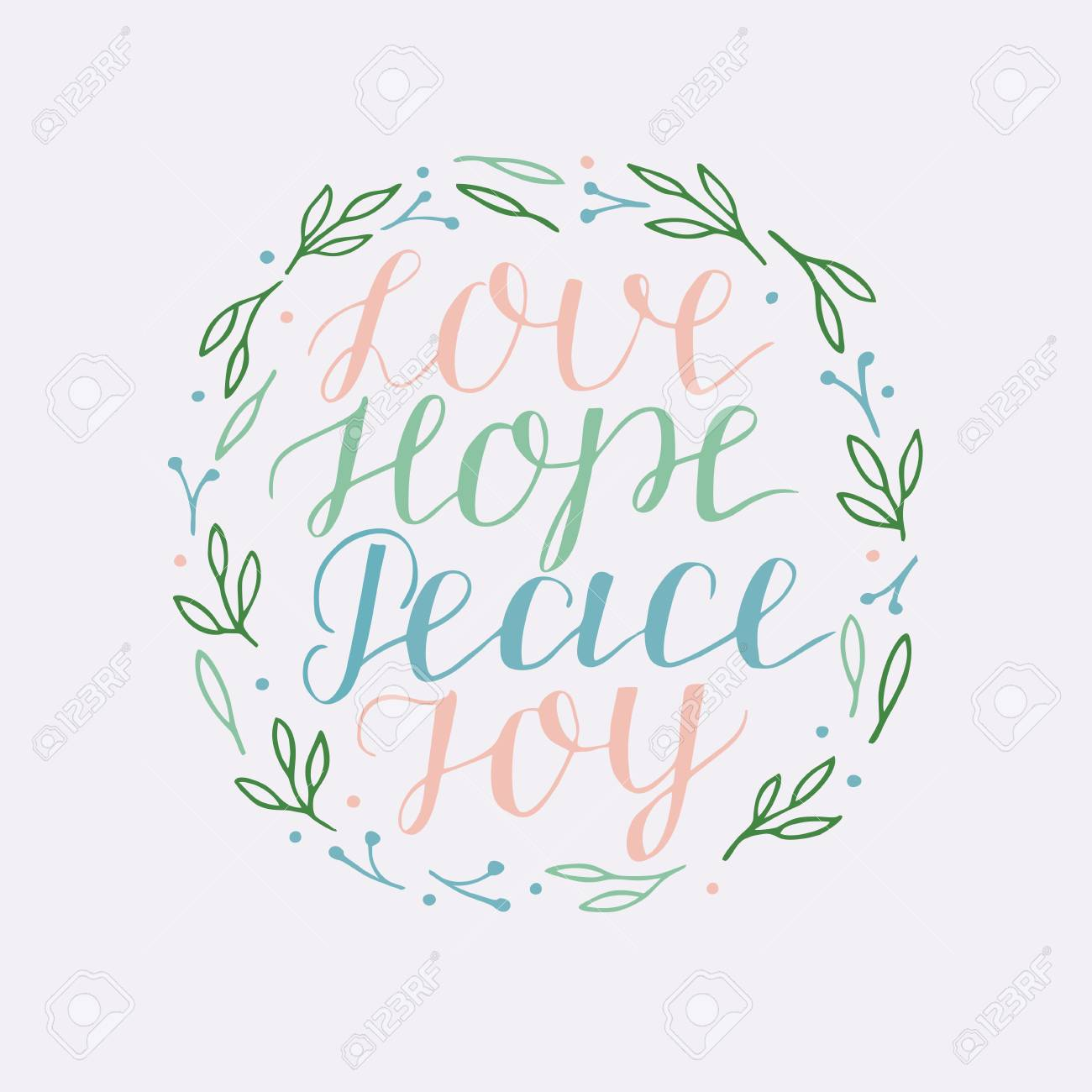 Hand Lettering With Inspirational Quotes Love Hope Peace Joy Royalty Free Cliparts Vectors And Stock Illustration Image 122677737