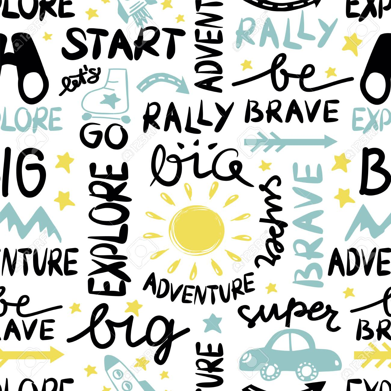 Seamless kids pattern with hand lettering words Explore, Big adventure, Super rally, Be brave. - 149551660