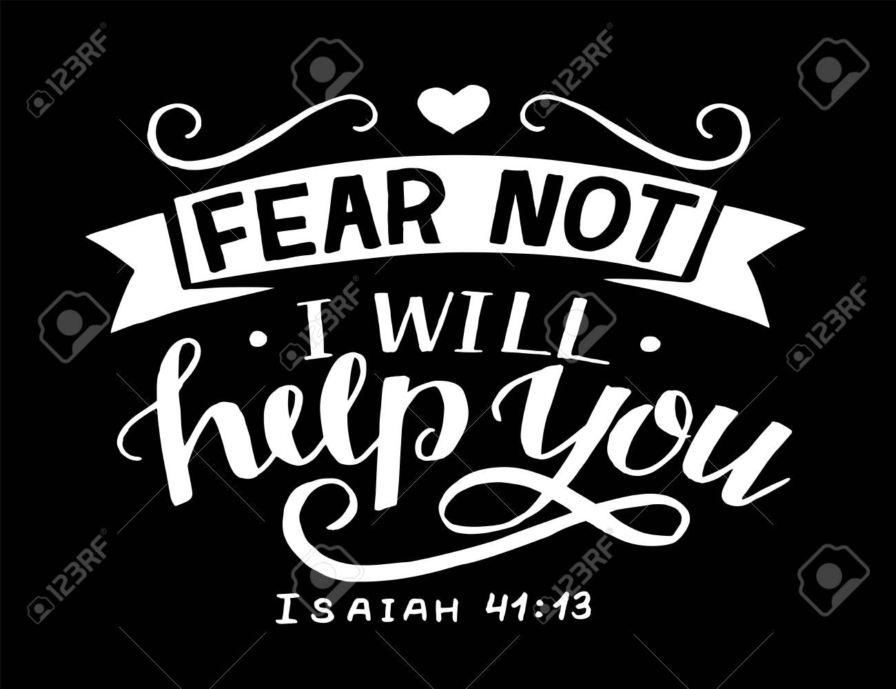 Hand lettering Fear not, I will help you. - 149551665