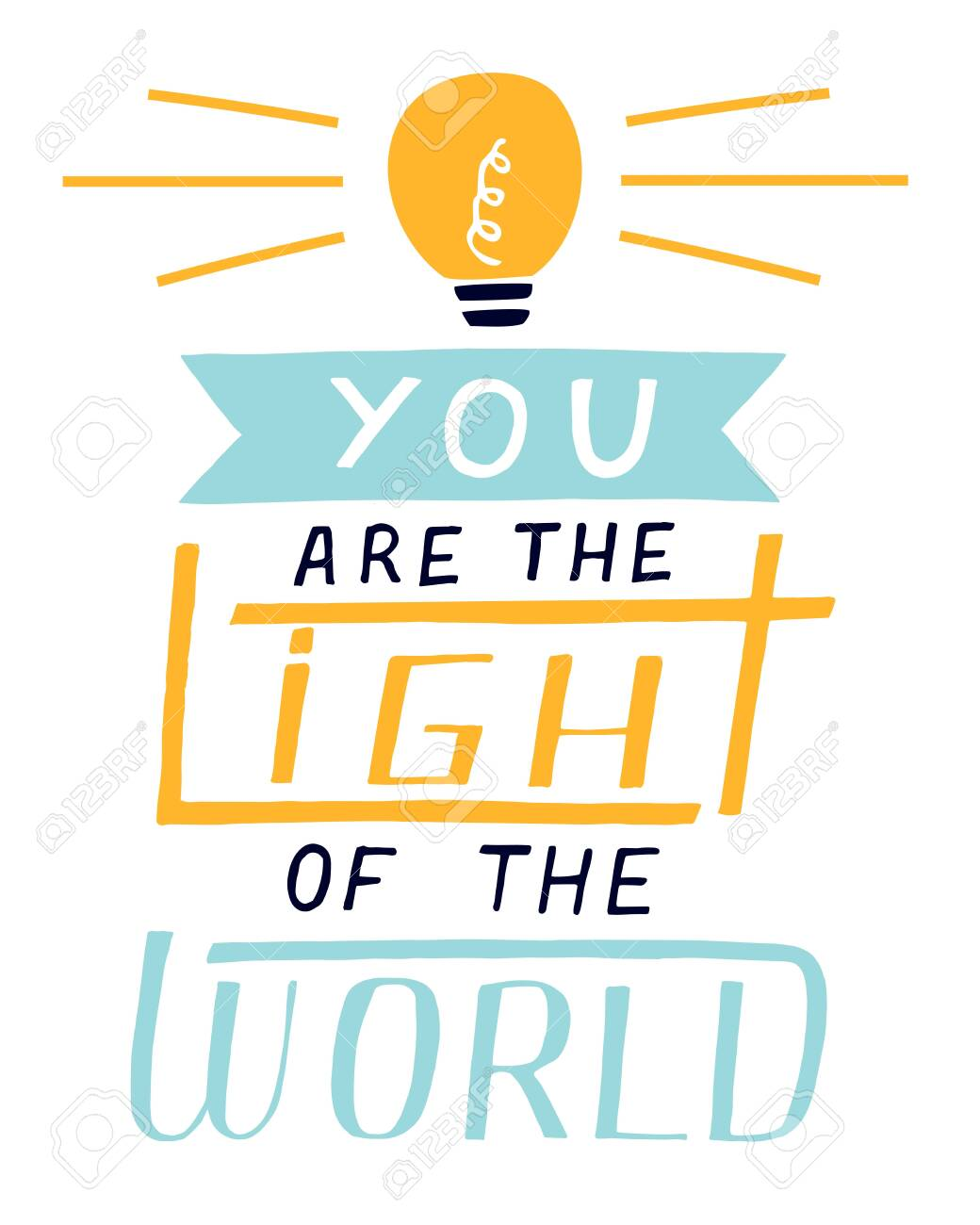 Hand lettering You the light of the world - 149551661