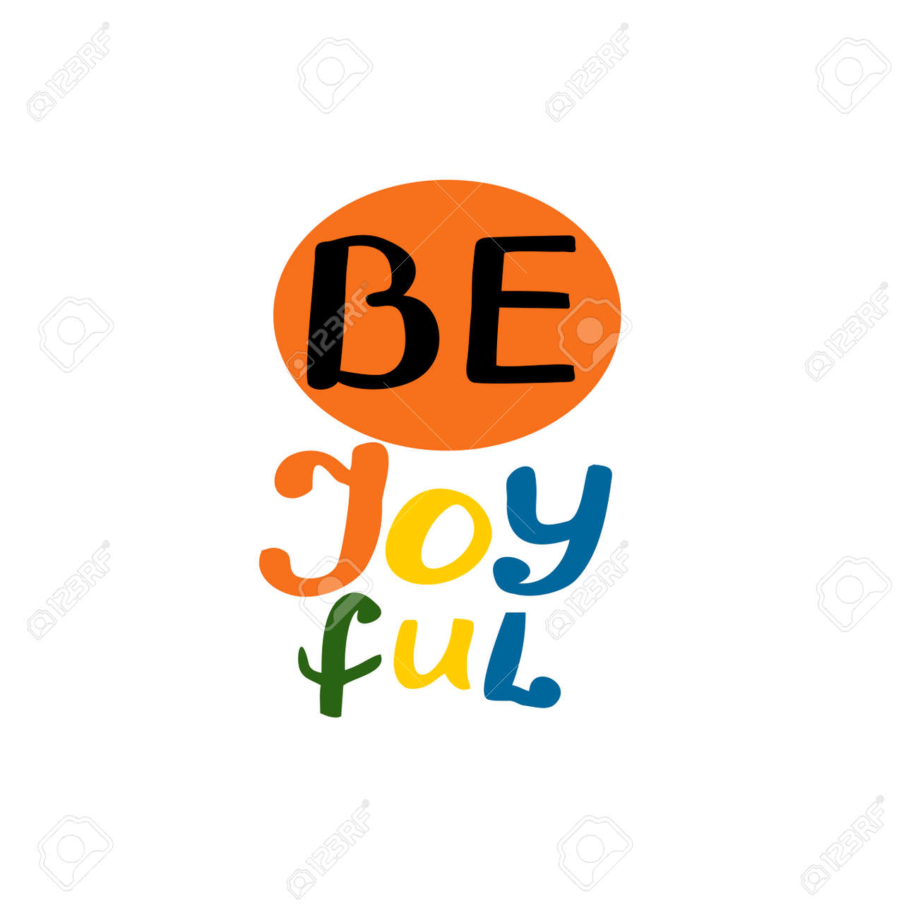 Hand drawn words with inspirational quote Be joyful. - 155929848