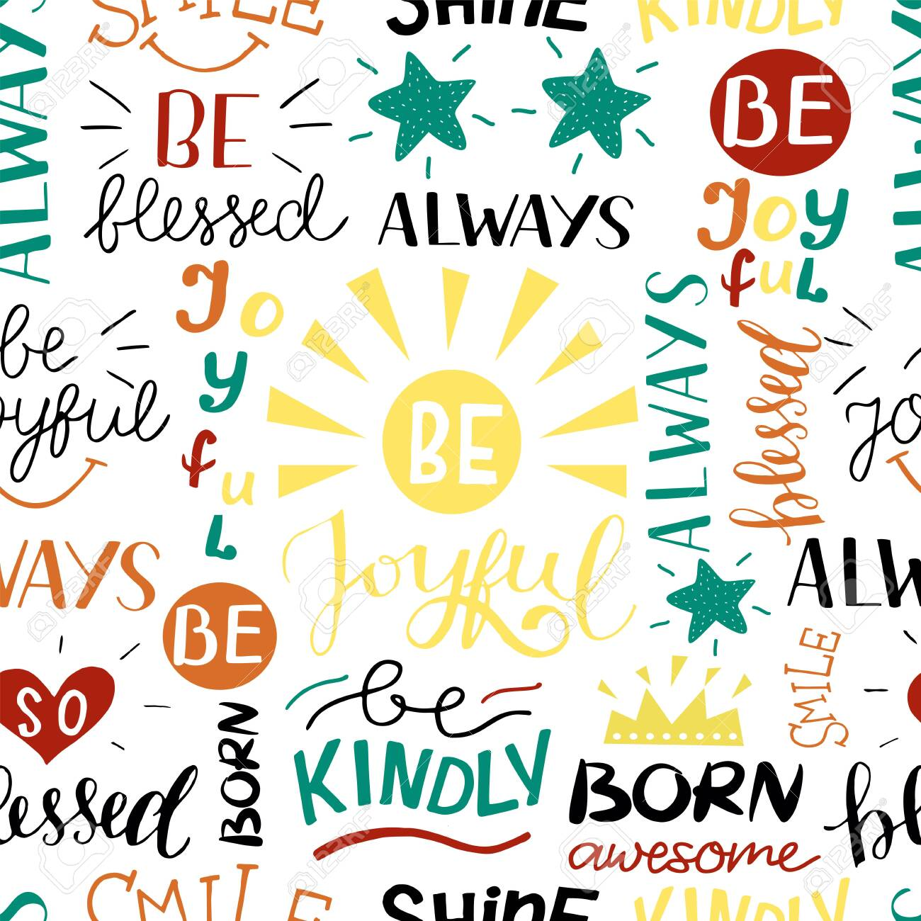Seamless pattern with hand drawn words Be blessed, joyful, kindly, Born awesome, Smile. - 155780845