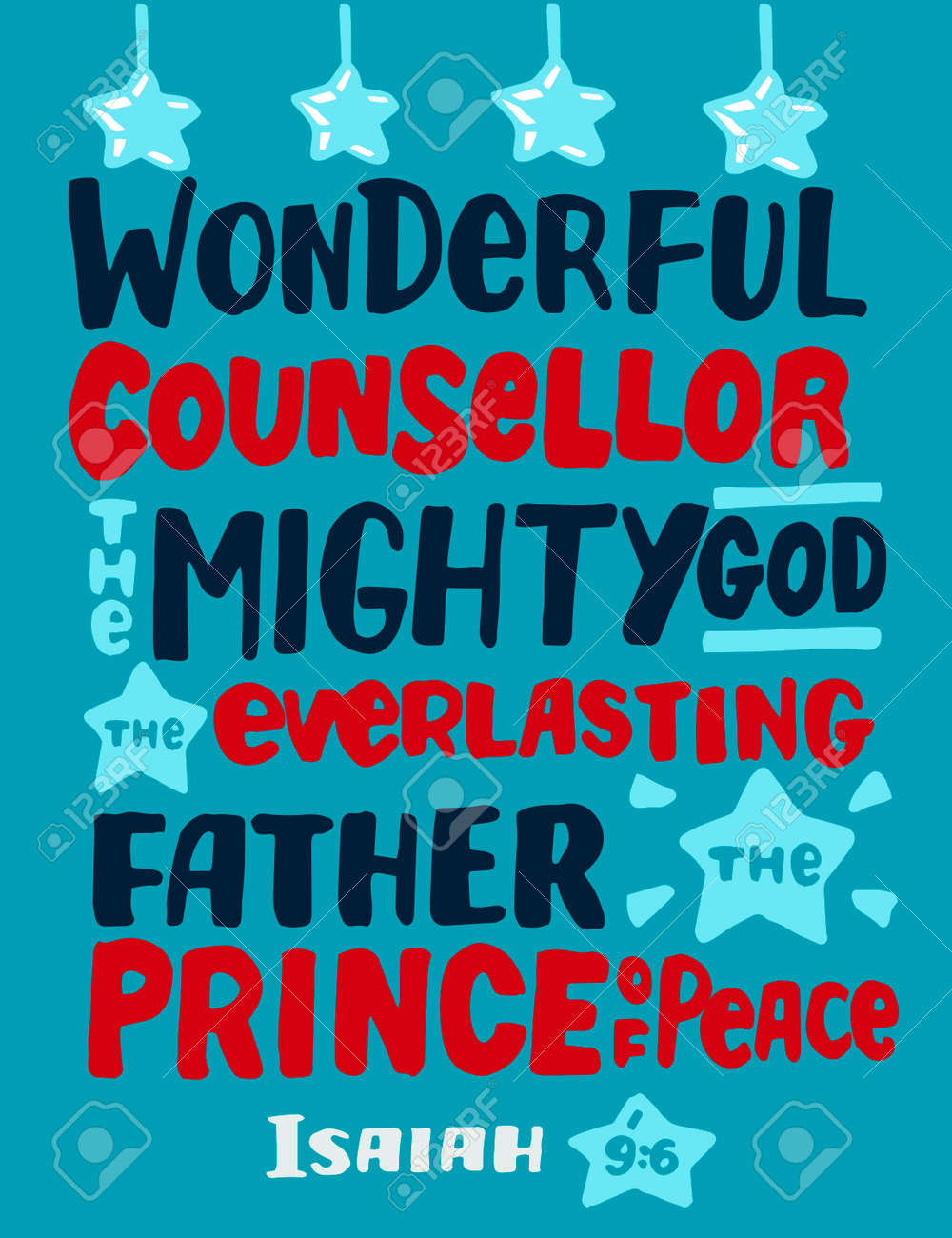 Hand lettering with Bible verse Wonderful Counsellor, The Mighty God, Everlasting Father. - 155929847