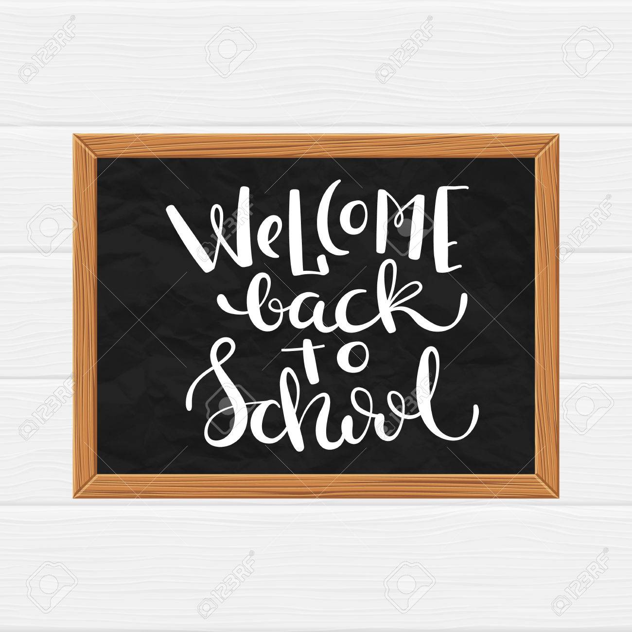 Black Chalkboard With Hand Drawn Quote Welcome Back To School, Vector  Illustration, Eps10 Stock