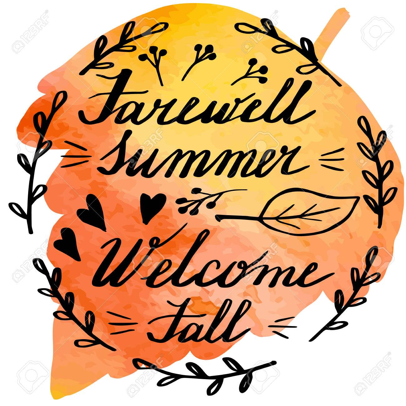 hand written phrase farewell summer welcome fall on abstract