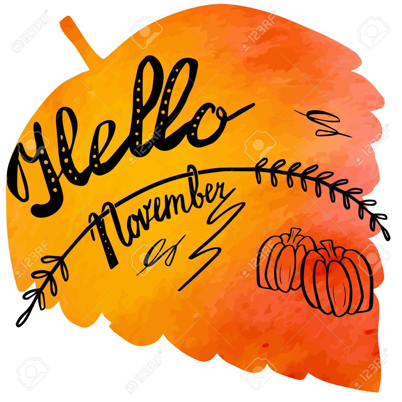 Discussion sur l'étoile du  10 octobre  2019 - Page 7 63072201-main-phrase-%C3%A9crite-bonjour-novembre-sur-la-main-abstraite-peinte-aquarelle-texture-en-feuille-colorful