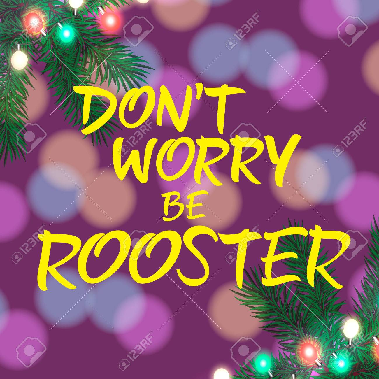 Dont Worry Be Rooster Lettering Christmas Greeting Card With