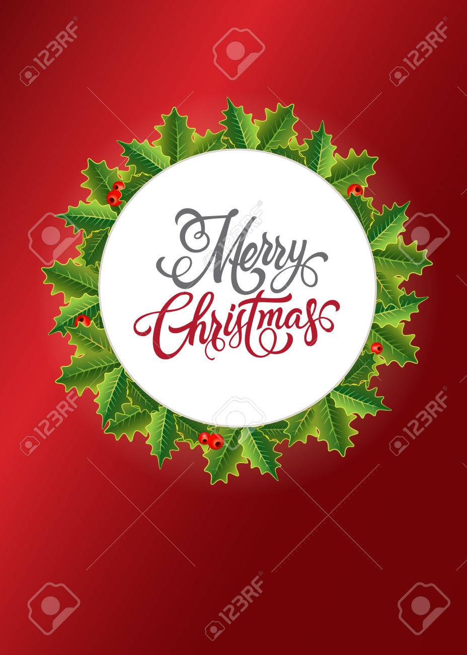 Merry Christmas Lettering. Christmas Greeting Card With Mistletoe ...