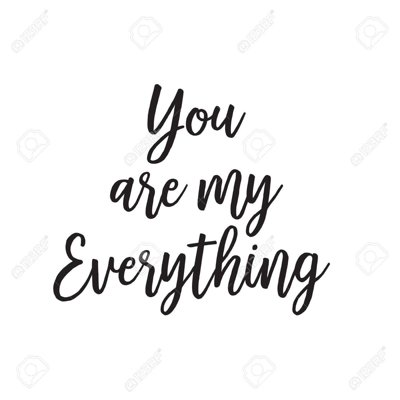 You Are My Everything Lettering Valentines Greeting Card With