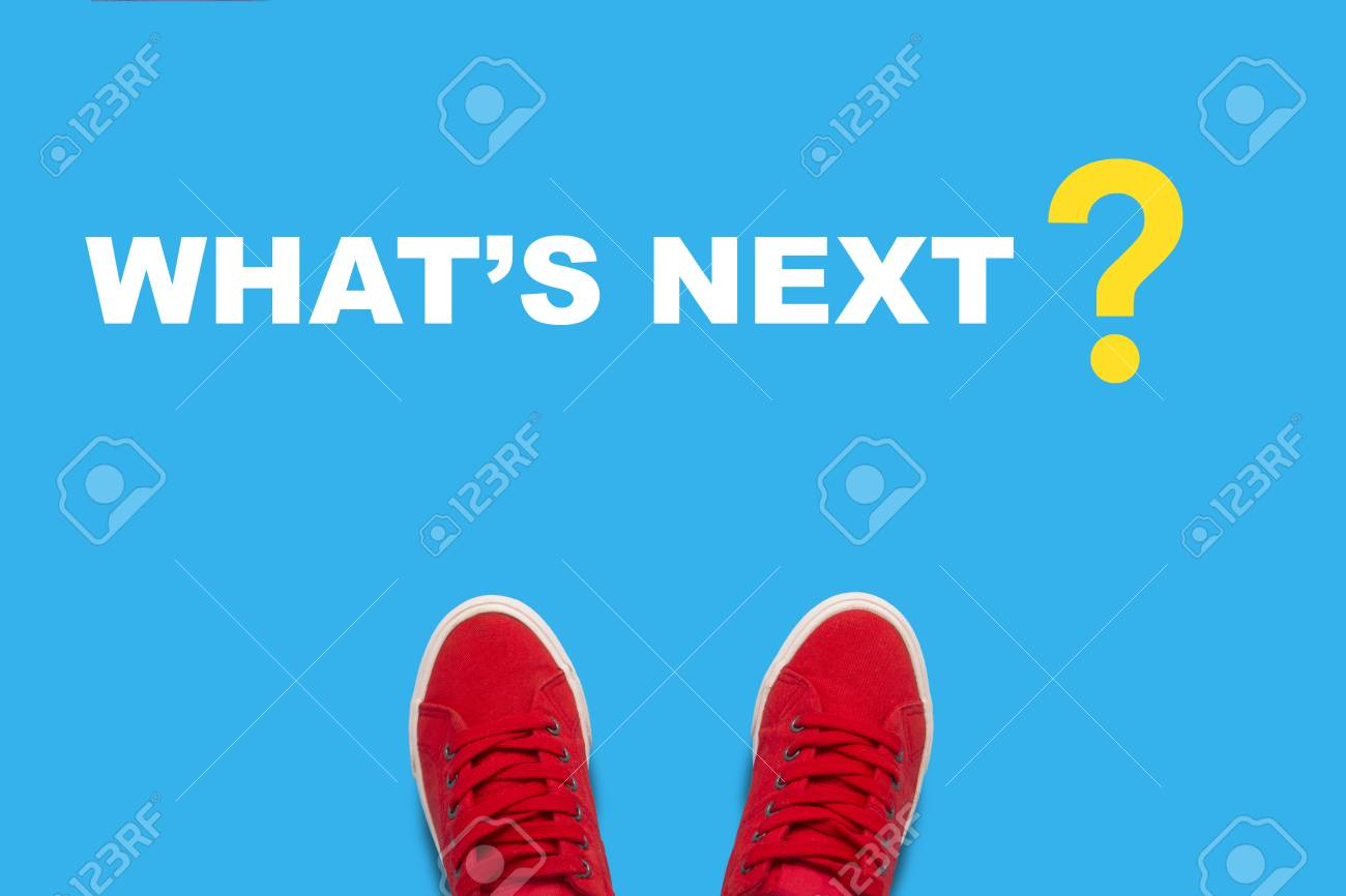 Female legs in red sneakers standing on a blue background with text What is next . oncept of the call to achieve their desires and dreams. Flat lay, top view. - 112975433