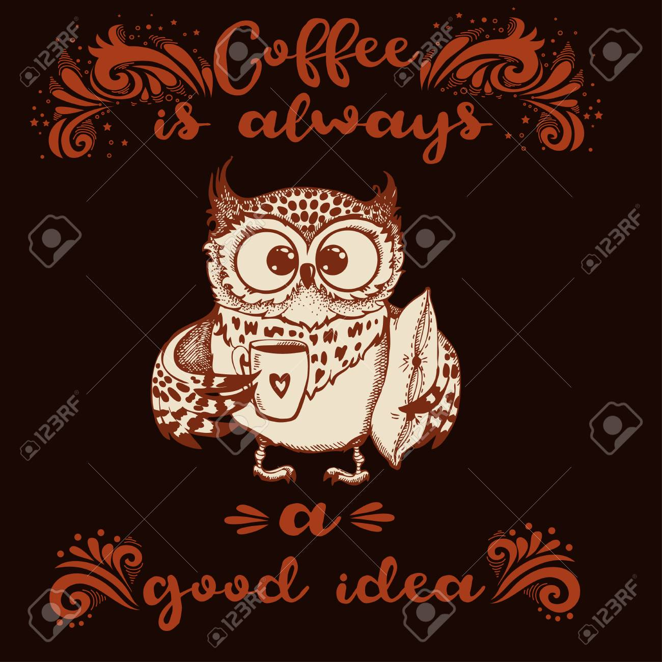 Hand Drawn Owl With Lettering Coffee Is Always A Good Idea