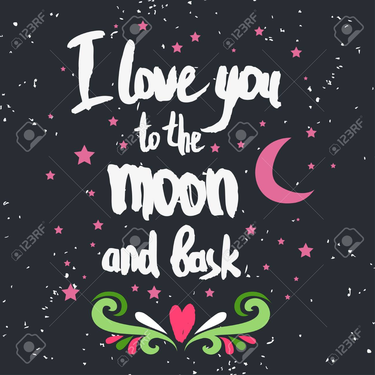 f8492bf1a Valentines day greeting card. I love you to the moon and back. Lettering,  calligraphy and typography. Made with ink and brush. Print on t-shirts and  bags, ...