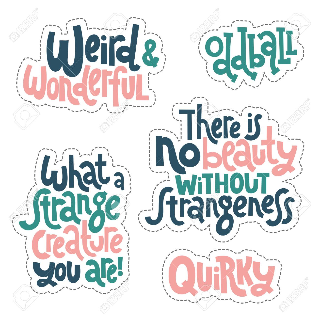 Vector weird and beautiful sticker set design template with hand drawn vector lettering