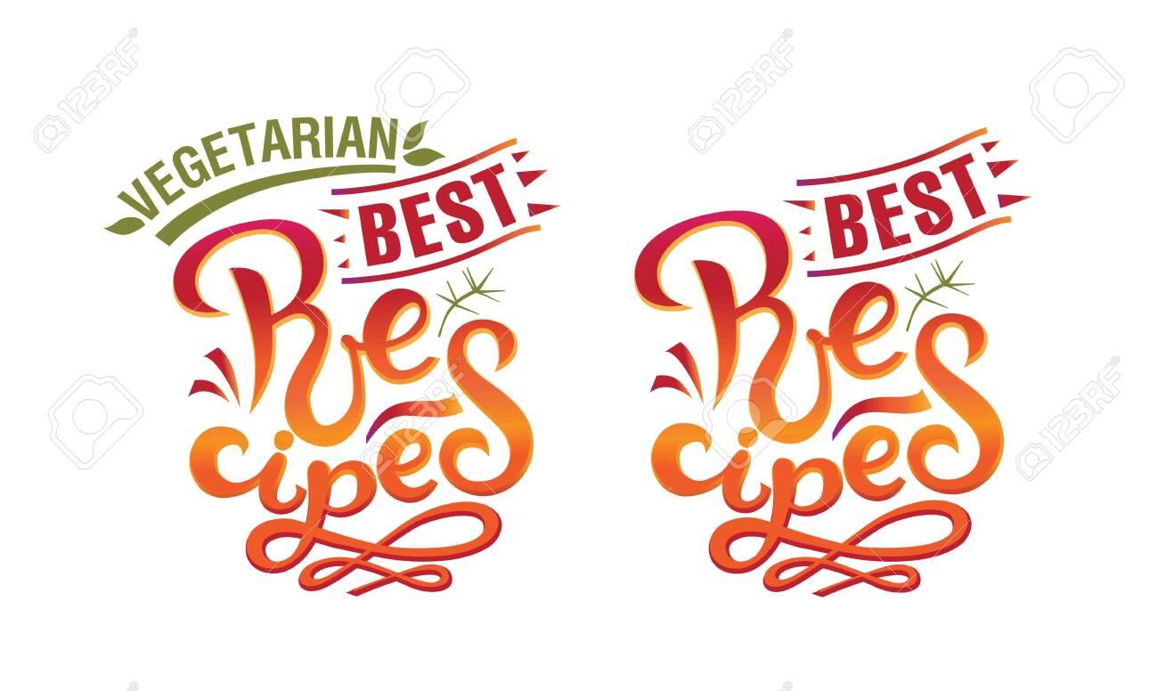 Best Vegetarian Recipes and Best Recipes sign, logo, emblem
