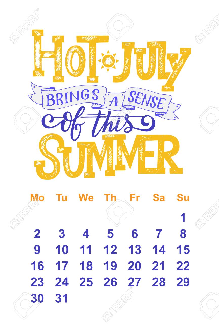 Vector Calendar For July 2 0 1 8 Hand Drawn Lettering Quotes