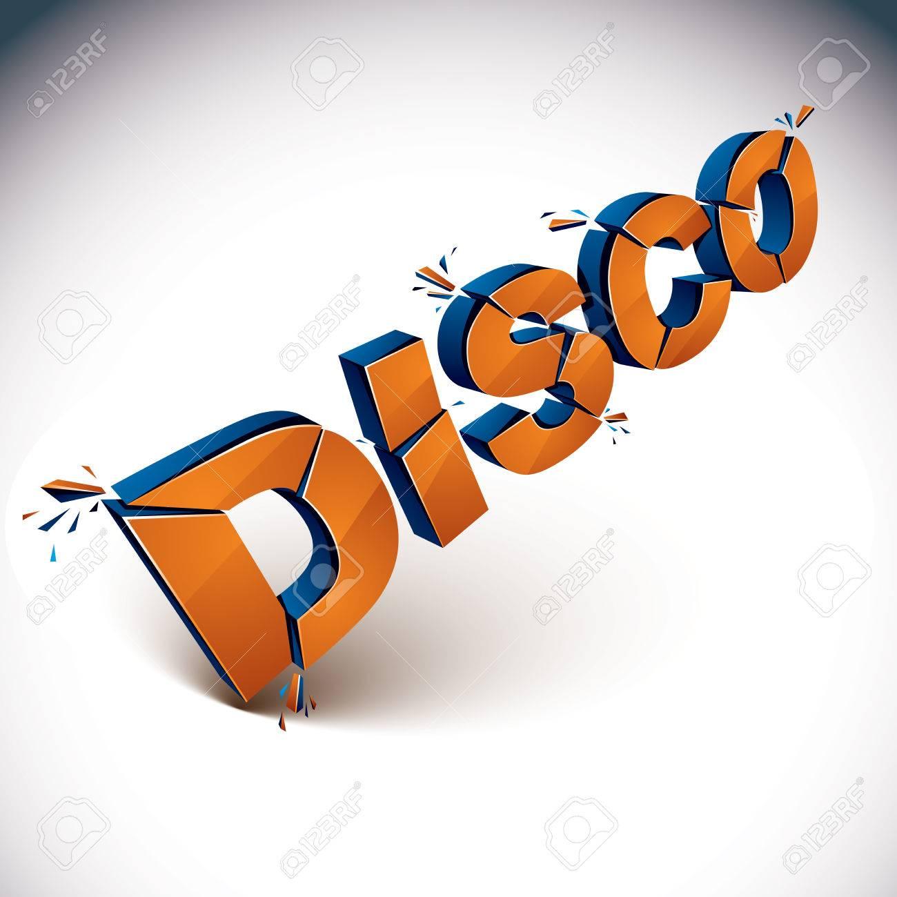 Dimensional Zertrümmerten Vektor Disco Wort, Zeitgenössischen ...