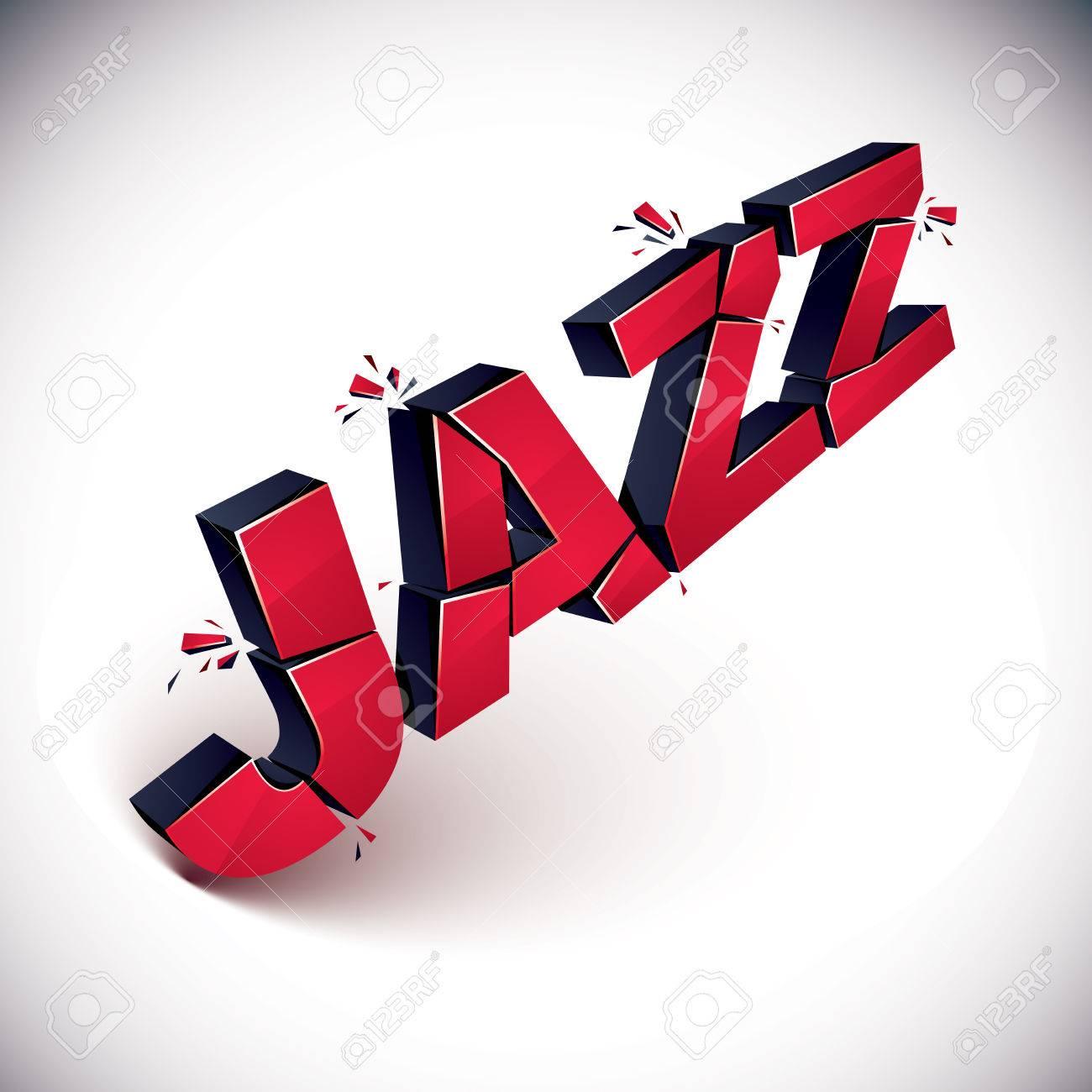 Dimensional Zertrümmerten Vektor Jazz Wort, Zeitgenössischen ...