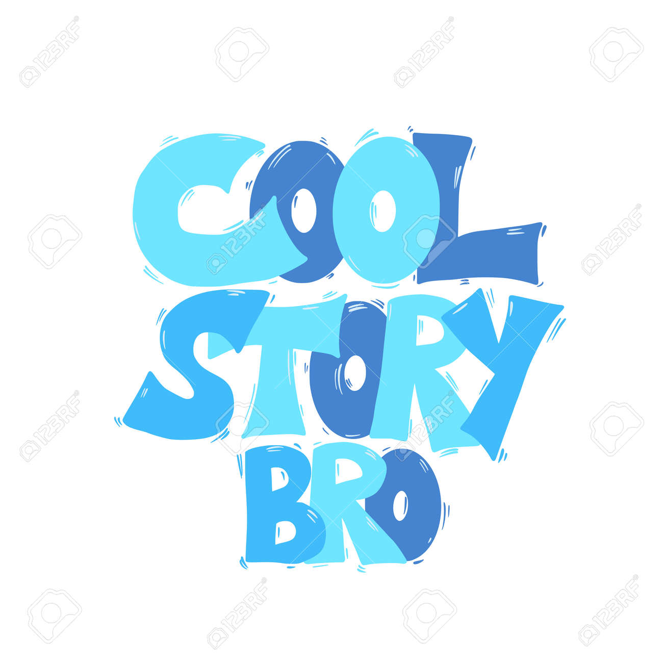 Cool story hand drawn text. Funny quote. Vector illustration. - 168652667