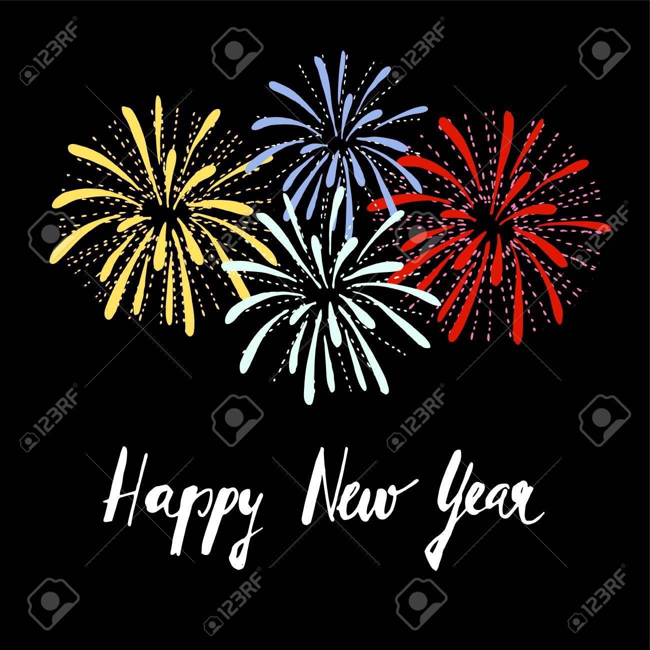 Tarjeta De Felicitación De Año Nuevo Invitación Con Fuegos Artificiales Dibujados A Mano Y Texto Escrito A Mano Fondo De Ilustración Vectorial