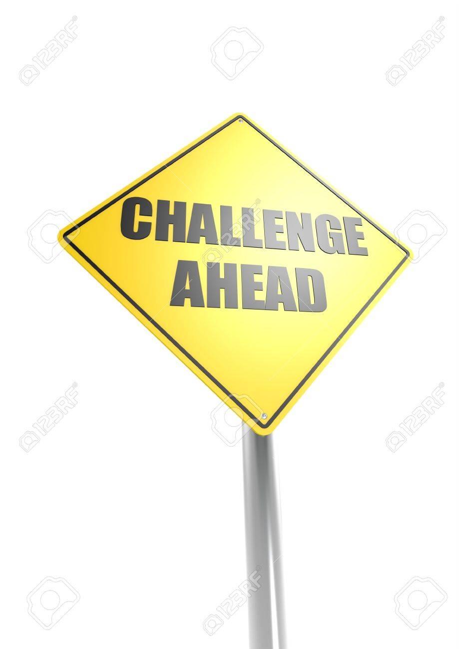 Challenge ahead sign Stock Photo - 16613154