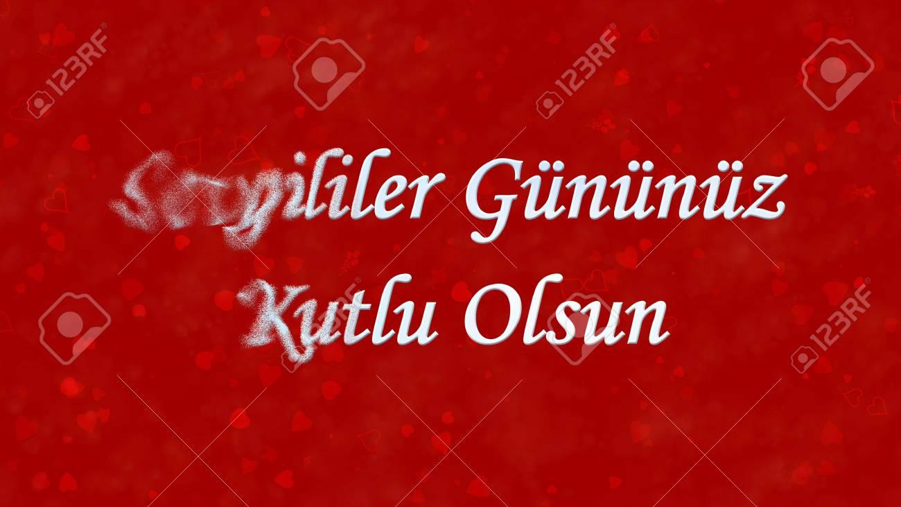 Happy Valentines Day Text In Turkish Sevgililer Gununuz Kutlu