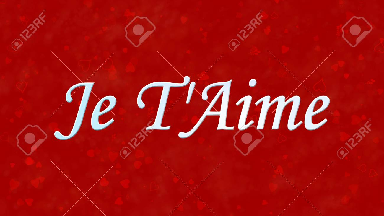 I Love You Text In French Je T Aime On Red Background With