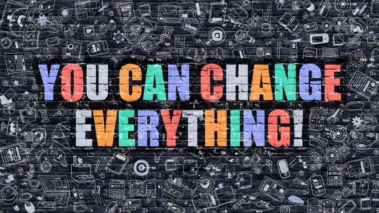 Sie Können Alles ändern. Multicolor Inschrift Auf Dunklen ...