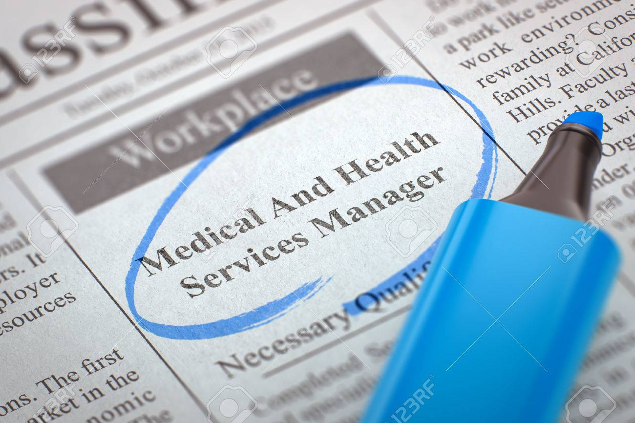 Medical And Health Services Manager - Advertisements and Classifieds