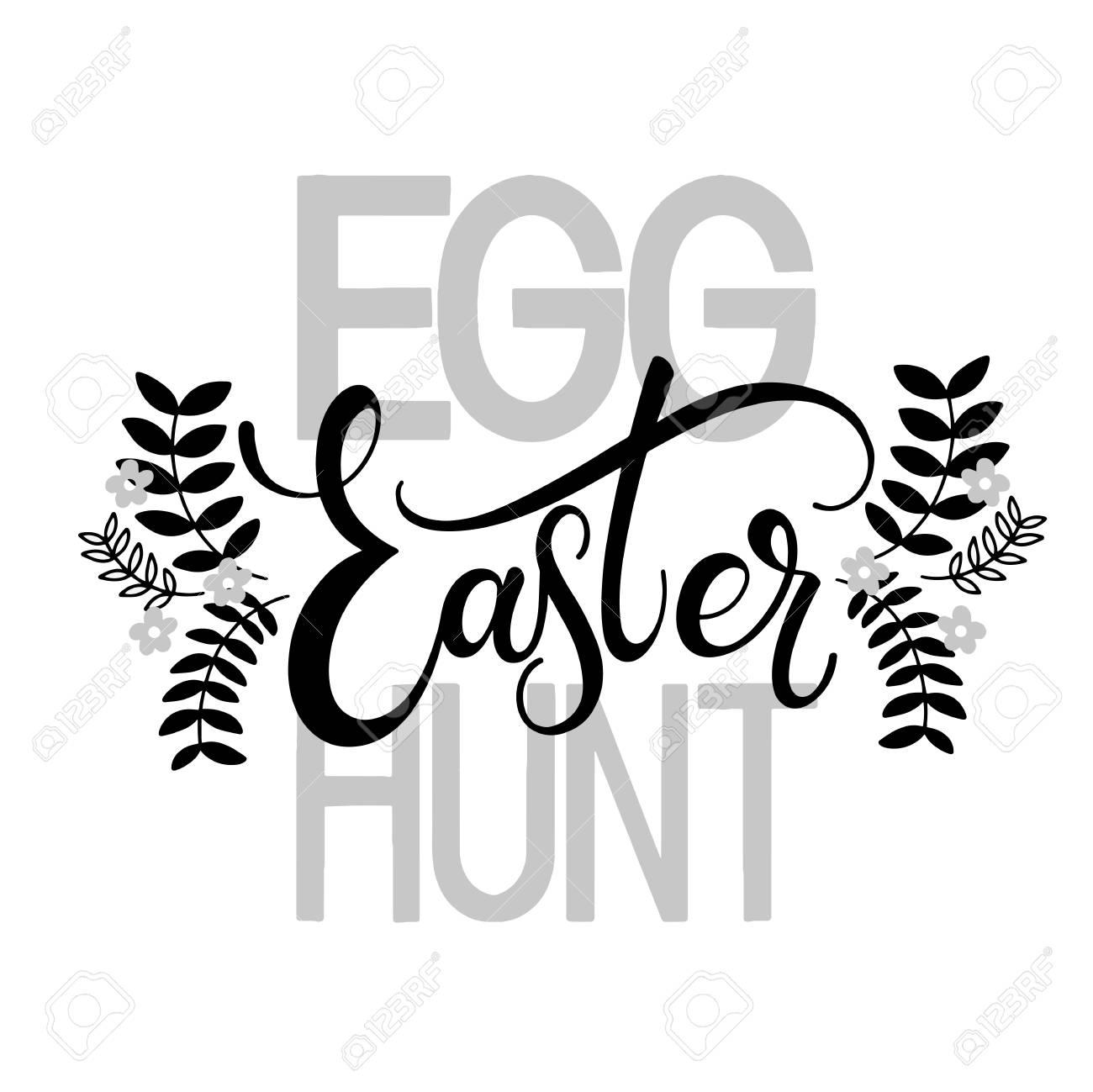 Easter Egg Hunt Lettering Hand Written Easter Phrases Seasons