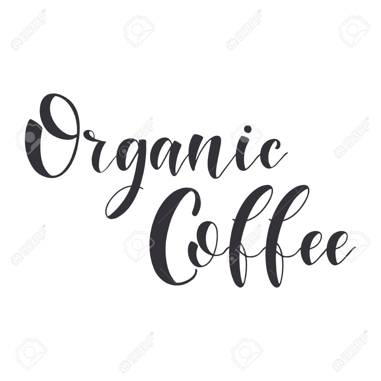 Coffee Quotes  Organic Coffee  Graphic design lifestyle texts