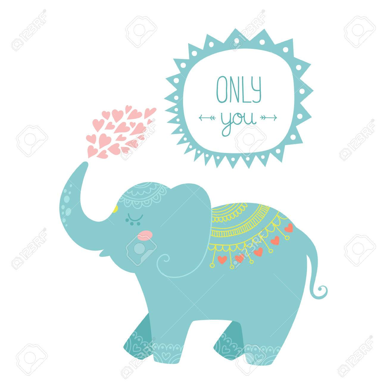 6ffa4bb536f53 Valentine card with cute elephant. Vector illustration Only you..